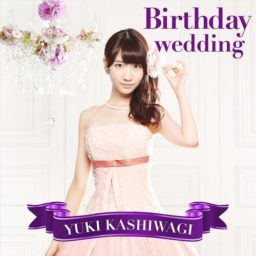 single yuki kashiwagi � birthday wedding ���������������